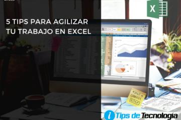 5 tips para agilizar tu trabajo excel