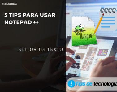 tips para usar notepad plus