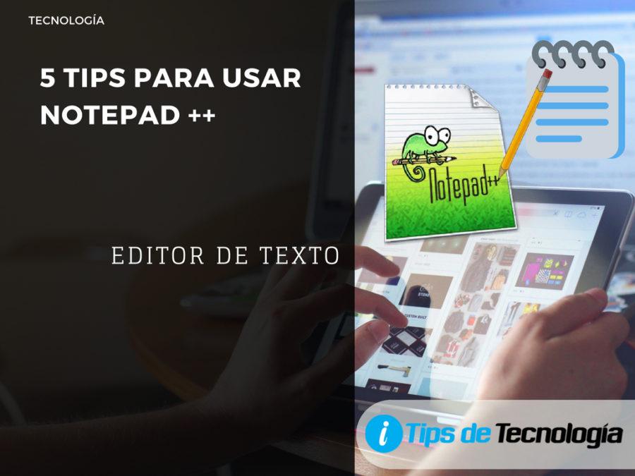 tips para usar Notepad ++