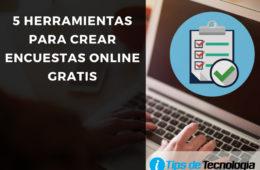 5 Herramientas para crear encuesta online gratis