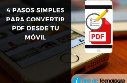 Convertir PDF en tu celular