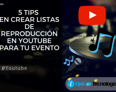 5 tips para crear listas de reproduccion youtube