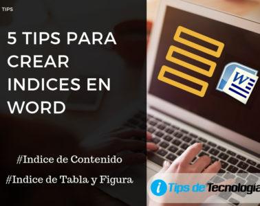 Tips para crear indice en Word