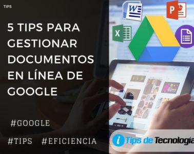 5 tips para documentos en linea de google