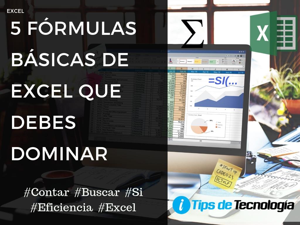 20 fórmulas básicas de Excel que debes dominar   Tips de tecnología