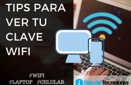 Tips para conocer tu clave wifi