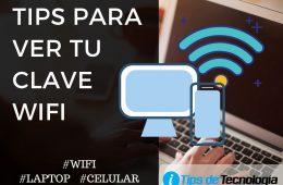 Tips para conocer tu clave wifi